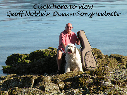 Click here to view Goeff Noble's Ocean Song Website